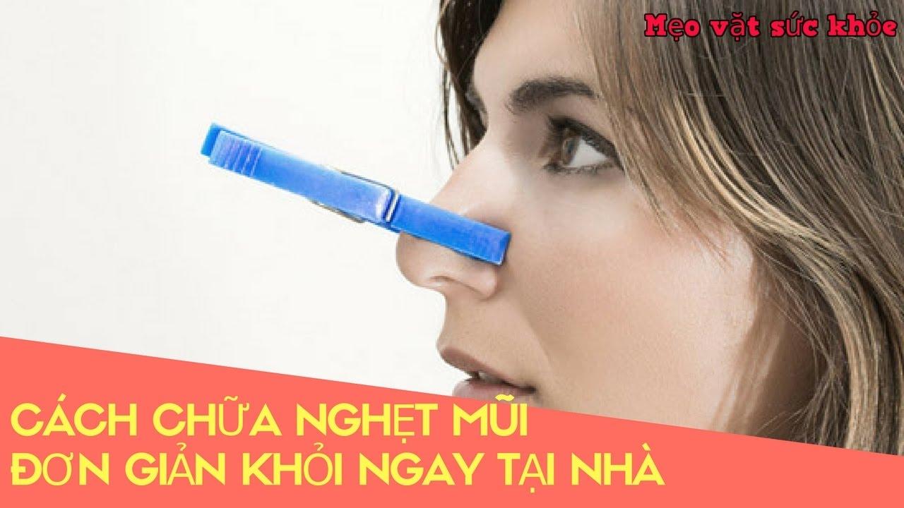 Cách chữa nghẹt mũi đơn giản khỏi ngay tại nhà