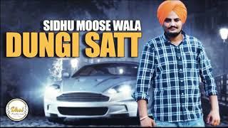 Dungi satt  Sidhu moosewala  Leaked Song