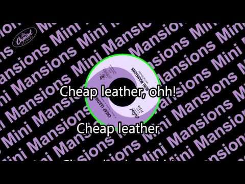 Cheap Leather - MINI MANSIONS ((LYRICS))