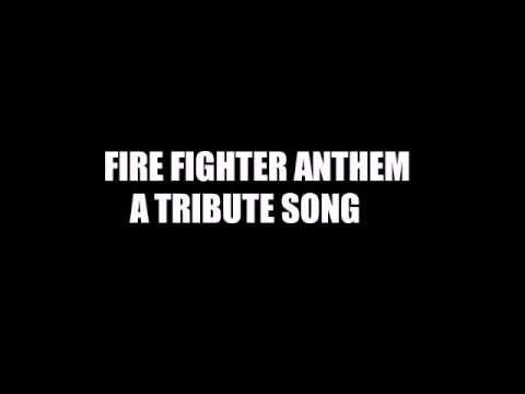 Firefighter anthem a tribute song