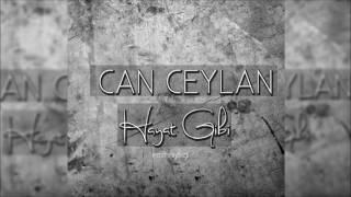 Can Ceylan - Hayat Gibi 2016