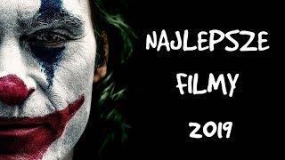 NAJLEPSZE FILMY 2019