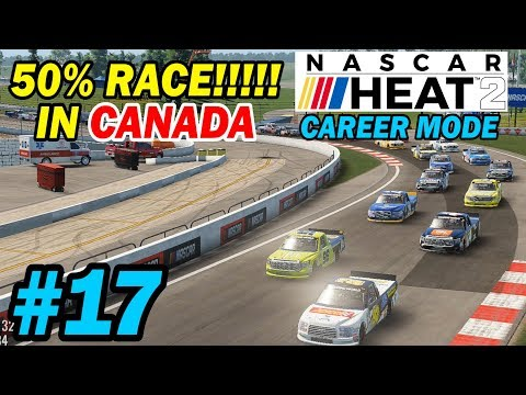 50 Percent NASCAR Heat 2 in Canada  [NASCAR Heat 2 Career Mode -- Trucks 15/23]