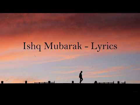 Ishq Mubarak Lyrics - Arjit Singh