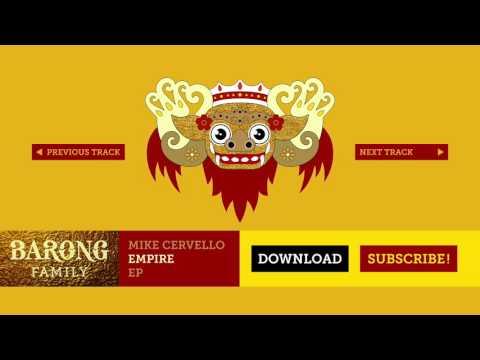 Mike Cervello & Alvaro - Empire