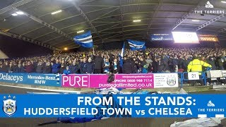 FROM THE STANDS: Huddersfield Town vs Chelsea