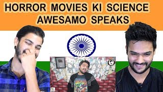 Indian reaction on AWESAMO SPEAKS | HORROR MOVIES KI SCIENCE | Swaggy d