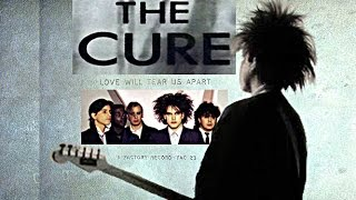 THE CURE - LOVE WILL TEAR US APART