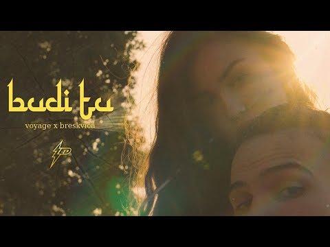 Voyage x Breskvica - Budi tu (Official Video) Prod. by Popov