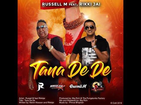 TANA DE DE by Russell M ft RIKKI JAI