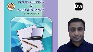Lecture 10 - Partnership Final Accounts Part 10 - Account - 12th Commerce - Maharashtra State Board