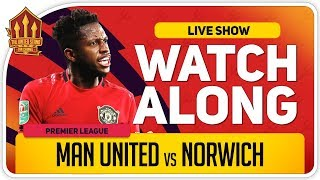MANCHESTER UNITED vs NORWICH CITY | With Mark Goldbridge LIVE