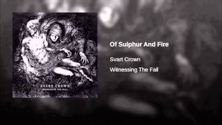 Of Sulphur And Fire