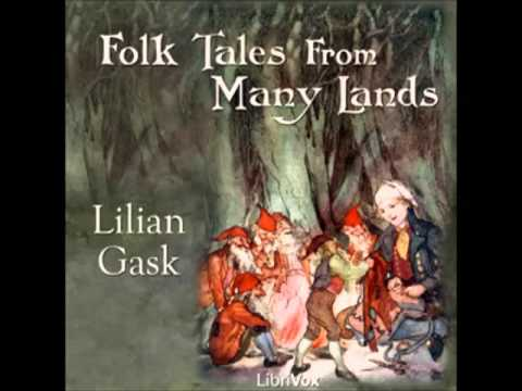 Folk Tales from Many Lands (FULL Audiobook) - part (1 of 3)