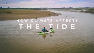 07 // HOW CLIMATE AFFECTS THE TIDE