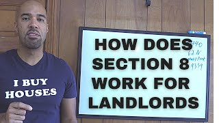 How does Section 8 work for landlordsPros and consrequirements