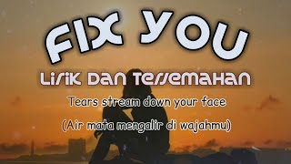 Lagu Barat Bikin nangis | FIX YOU | Lirik dan terjemahan