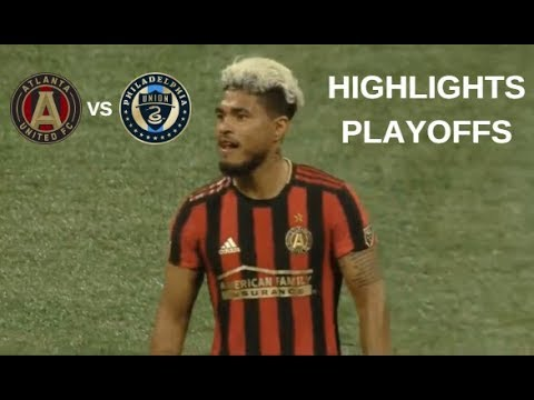 Atlanta United FC Vs Philadelphia Union Highlights | MLS Playoffs 24/10/2019