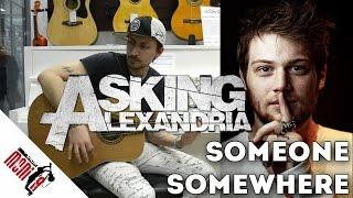 show MONICA разбор 81 - Asking Alexandria - Someone Somewhere [как играть на гитаре]