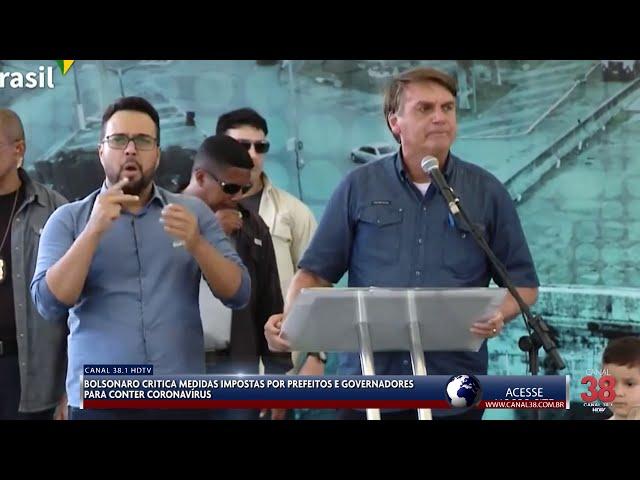 BOLSONARO NÃO CONCORDA COM FECHAMENTO DO COMÉRCIO DECRETADO POR PREFEITOS E GOVERNADORES