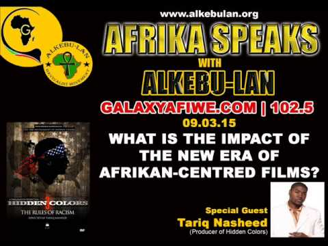 AFRIKA SPEAKS with ALKEBU-LAN: What is The Impact of The New Era of Afrikan Centred Films? 09/03/15