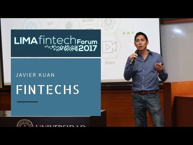 Lima Fintech Forum 2017: JAVIER KUAN