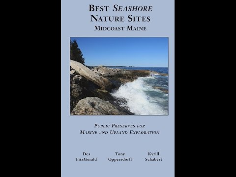 Maine Seashore Nature Sites Guidebook Authors  - Aug. 2015