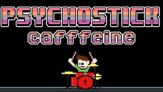 Watch Psychostick Caffeine video