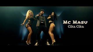 Mc Masu - Cika Cika (Remix 2019) Manele HD