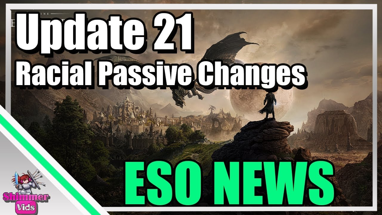 ESO: Update 21 Race Changes - Racial Passive Changes