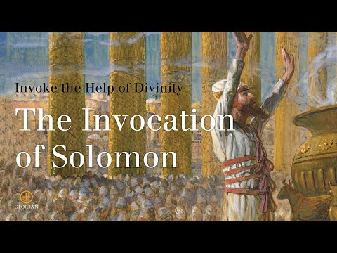 The Invocation of Solomon, Part 1