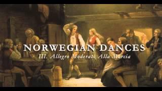 Norwegian Dances III. Allegro Moderato Alla Marcia