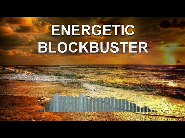 Energetic Blockbuster