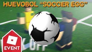 """Roblox Egg Hunt 2019: Huevobol """"Soccer Ball Egg"""""""