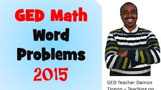 GED Math Word Problems 2015