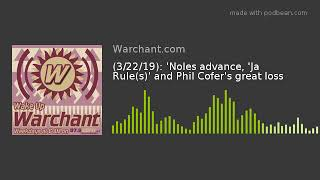 (3/22/19): 'Noles advance, 'Ja Rule(s)' and Phil Cofer's great loss