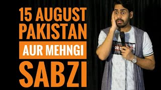 15 AUGUST , PAKISTAN & MEHNGI SABZI | STAND-UP COMEDY | HARISH A TIWARI | DKC