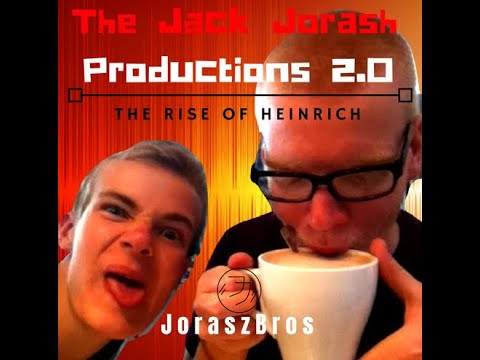 The Jack Jorash Productions (And the Adventures Thereof) - The Rise of Heinrich - 1B