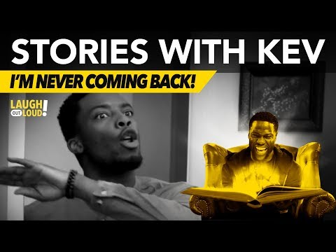 I'm Never Coming Back! | Stories with Kev |  LOL Network