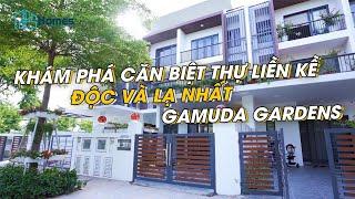 Khám Phá Căn Biệt Thự Liền Kề ĐỘC VÀ LẠ NHẤT Dự Án Khu Đô Thị Gamuda Gardens    QPSHomes - [4K]
