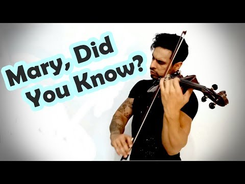Mary Did You Know?  by Douglas Mendes Violin Cover