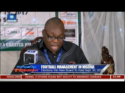 Katsina To Host 2018 NFF Elections,Billed For November 30th Pt.2 |Sports Tonight|