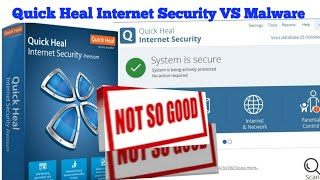 Quick Heal Internet Security vs Malware
