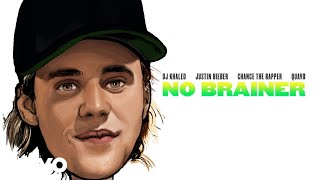 DJ Khaled No Brainer (Audio) ft. Justin Bieber, Chance the Rapper, Quavo