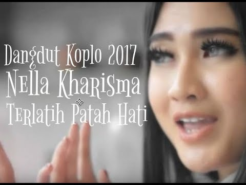 Nella Kharisma - Terlatih Patah Hati [Dangdut Koplo 2017]