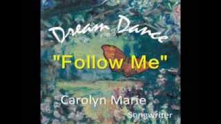 Carolyn Marie Songwriter - The Dream Dance Collection