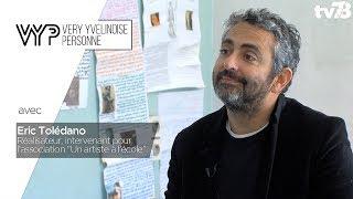 VYP – Avec Eric Tolédano, Réalisateur