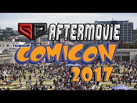 NAPOLI COMICON 2017 - BD Aftermovie [HD][ITA]