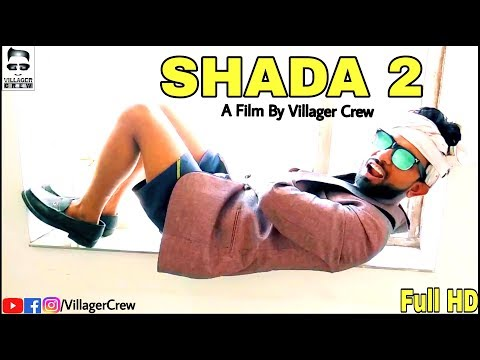 Shada 2 (Full Funny Video) | Parmish Verma | Desi Crew | Latest Punjabi Song 2018 | Villager Crew