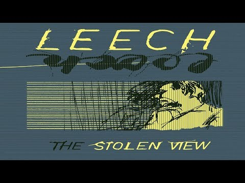 Leech - The Stolen View [Full Album]
